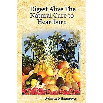 Digest Alive die natürliche Heilung zu Sodbrennen