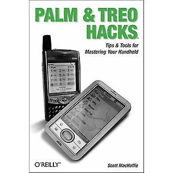 Palm och Treo Hacks av Scott MacHaffie