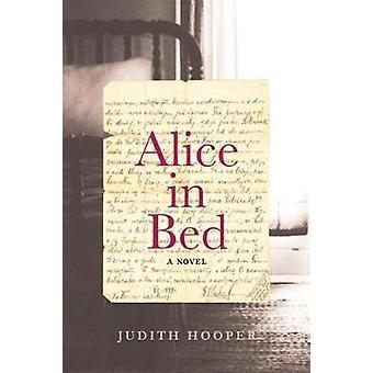 Alice In Bed by Judith Hooper