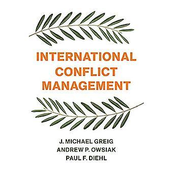 INTERNATIONAL CONFLICT MANAGEMENT