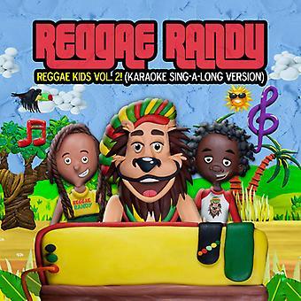 Randy Reggae - Reggae Kids Vol 2 (Karaoke Sing-a-Long-Version) [CD] USA Import