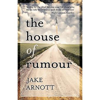 The House of Rumour by Jake Arnott - 9780340922736 Book