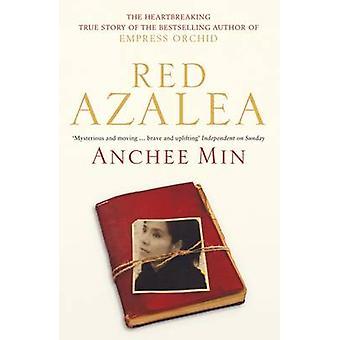 Rote Azalee durch Anchee Min - 9780747596035 Buch