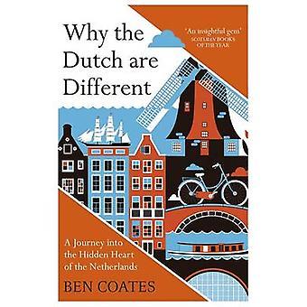 Warum sind die Niederländer anders - eine Reise ins Herz der N versteckt