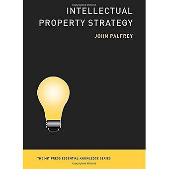 Intellectual Property Strategy (MIT Press wesentliche Kenntnisse)