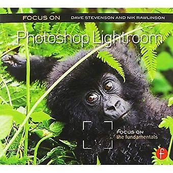 Focus op Photoshop Lightroom