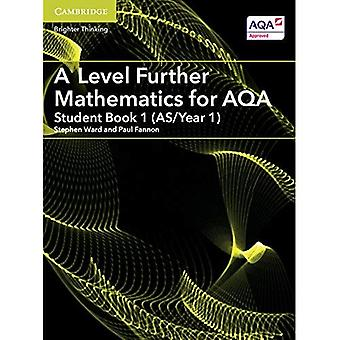 A Level Further Mathematics for AQA Student Book 1