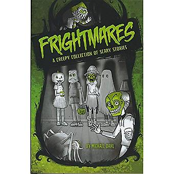 Frightmares: En uhyggelig samling af skræmmende historier (Michael Dahl virkelig skræmmende historier)