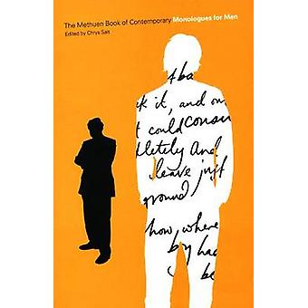 Methuen Drama Book of Contemporary Monologues for Men di Chrys Salt
