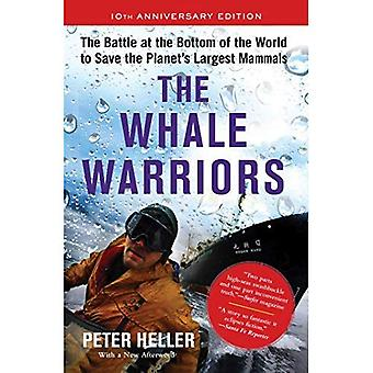 Whale krigare: Striden längst ned i världen att spara jordens största däggdjur