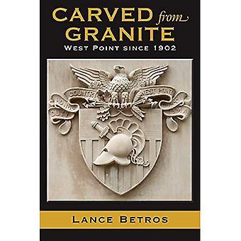 Gesneden uit graniet: West Point sinds 1902 (Williams-Ford Texas A & M universiteit Krijgsgeschiedenis serie)