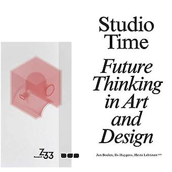 Studio Time: Future Fictions in Art and Design