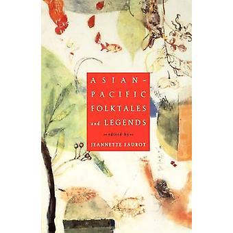 AsianPacific contes et légendes d'origine par L. Faurot & Jeannette