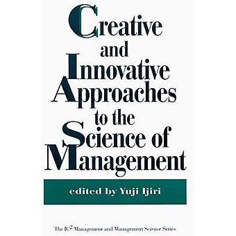 Kreative og Innovative tilgange til videnskaben om forvaltning af Ijiri & Yuji