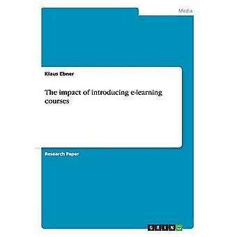 Virkningen af at indføre e-learning-kurser fra Ebner & Klaus