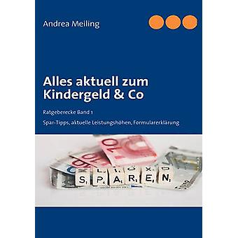 Alles aktuell zum Kindergeld  Co by Meiling & Andrea