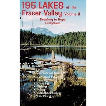 195 Lakes - Dewdney to Hope - v. 2 - Dewdney to Hope by Ed Rychkun - 978