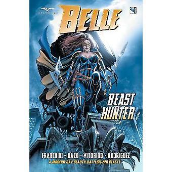Belle - Beast Hunter by Belle - Beast Hunter - 9781942275787 Book
