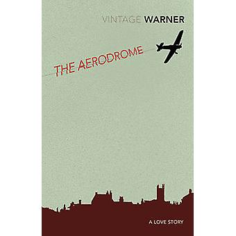 The Aerodrome - A Love Story by Rex Warner - Michael Moorcock - 978009