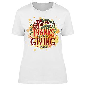 Happy Thanksgiving Holiday Quote Tee Women's -Image by Shutterstock