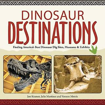 Dinosaur Destinations - Finding America's Best Dinosaur Dig Sites - Mu