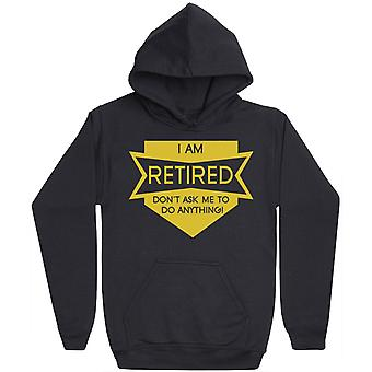 I Am Retired - Mens Hoodie