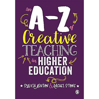 An AZ of Creative Teaching in Higher Education by Sylvia Ashton