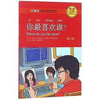 Whom Do You Like More  Chinese Breeze Graded Reader Level 1 300 Words Level by Yuehua & Liu