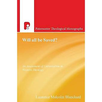 Will All Be Saved by Blanchard & Laurence Malcolm