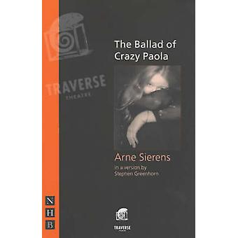 The Ballad of Crazy Paola by Arne Sierens