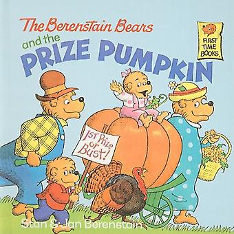 The Berenstain Bears and the Prize Pumpkin (Berenstain Bears First Time Books