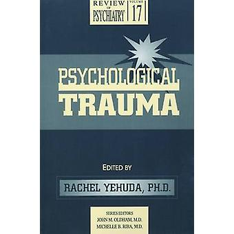 Psychological Trauma by Rachel Yehuda - 9780880488372 Book