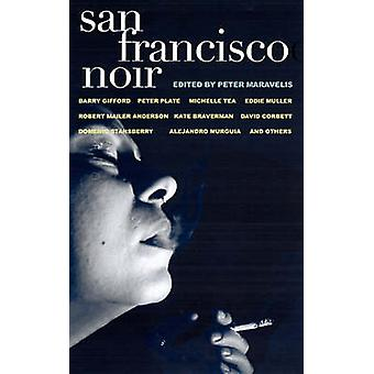 San Francisco Noir by Peter Maravelis - 9781888451917 Book