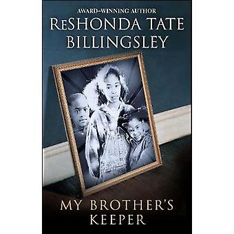 My Brothers Keeper by Billingsley & ReShonda Tate