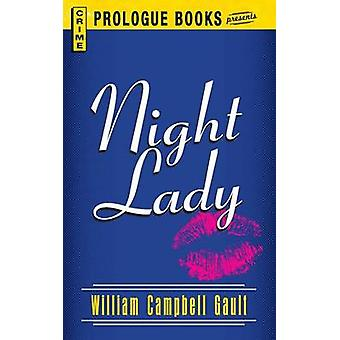 Night Lady by Gault & William Campbell