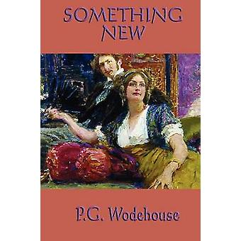 Something New by Wodehouse & P. G.
