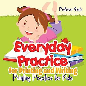 Everyday Practice for Printing and Writing I Alphabet Book by Gusto & Professor
