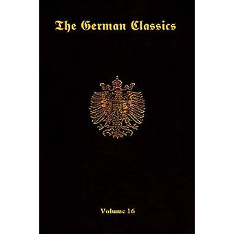 The German Classics Vol.16 by Ross & Perry & Inc.