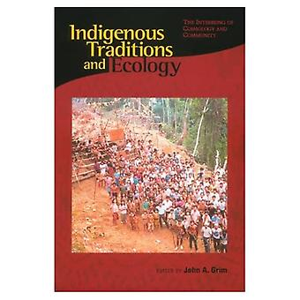 Urfolk tradisjoner og økologi: Interbeing kosmologi og gruppen (religioner i verden og økologi)