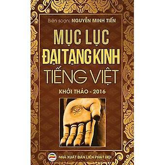 Mc lc i Tng Kinh Ting Vit Bn khi tho nm 2016 by Nguyn & Minh Tin