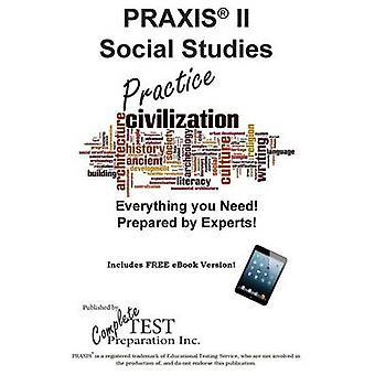 PRAXIS Social Studies Practice Practice test questions for the PRAXIS Social Studies Test by Complete Test Preparation Inc.