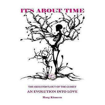 Its About Time An Evolution Into Love by Kinneen & Marg