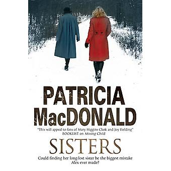 Sisters by MacDonald & Patricia
