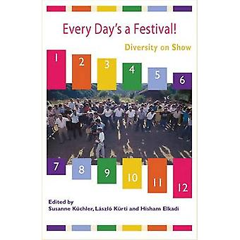 Every Days a Festival Diversity on Show by K. Chler & Susanne