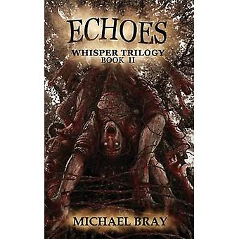 Echoes by Bray & Michael