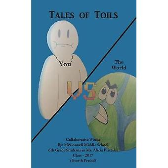 Tales of Toils by Middle School & McConnell