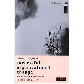 Kaizen-Strategien für erfolgreichen organisatorischen Wandel - Enabling Evol