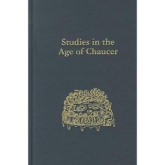 Studies in the Age of Chaucer - Volume 33 by David Matthews - 97809337