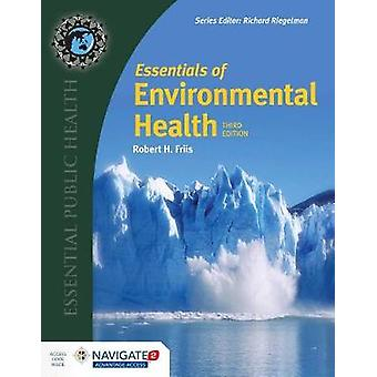 Essentials Of Environmental Health by Robert H. Friis - 9781284123975