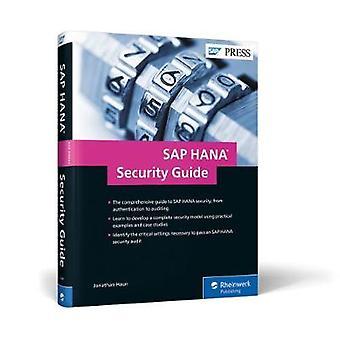 SAP HANA Security Guide by Jonathan Haun - 9781493214419 Book